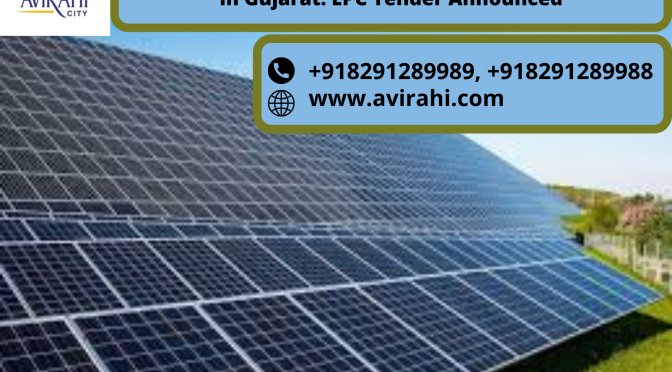 https://www.avirahi.com/blog/wp-content/uploads/2020/07/100-MW-Project-to-come-up-at-Dholera-Solar-Park-in-Gujarat_-EPC-Tender-Announced-1-672x372.png