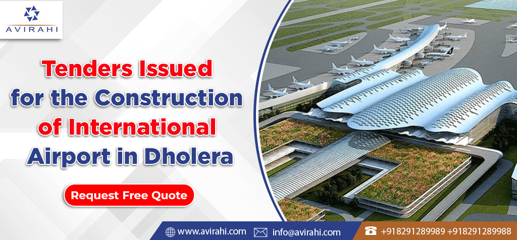 Tenders issued for the construction of International Airport in Dholera
