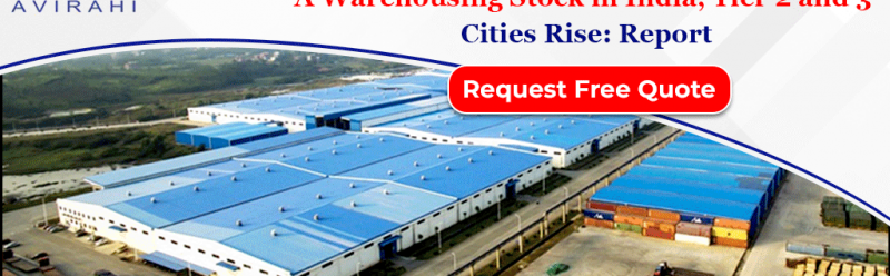 Over 110 mn sq. ft. Grade A Warehousing Stock in India, Tier 2 and 3 Cities Rise: Report