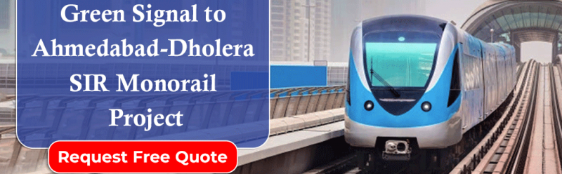 Green Signal to Ahmedabad-Dholera SIR Monorail Project